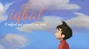 IQBAL - L'ENFANT QUI N'AVAIT PAS PEUR : Bande-annonce du film