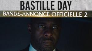 BASTILLE DAY : Bande-annonce Finale du film en VF