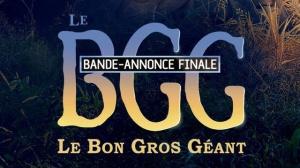 LE BGG - LE BON GROS GÉANT : Bande-annonce Finale du film en VF
