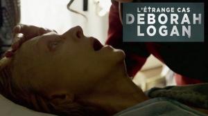L'ÉTRANGE CAS DEBORAH LOGAN : Bande-annonce du film en VF
