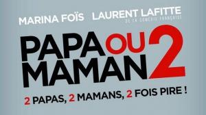 PAPA OU MAMAN 2 : Bande-annonce Teaser du film