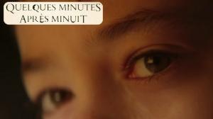 QUELQUES MINUTES APRÈS MINUIT : Bande-annonce du film en VOSTF
