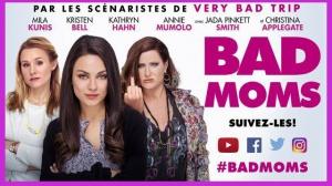 BAD MOMS : Bande-annonce du film en VF