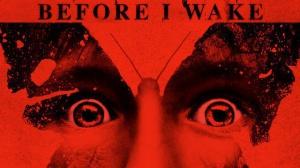 BEFORE I WAKE : Bande-annonce du film en VO