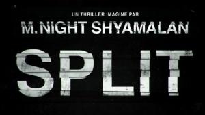 SPLIT de M. Night Shyamalan : Bande-annonce du film en VOSTF