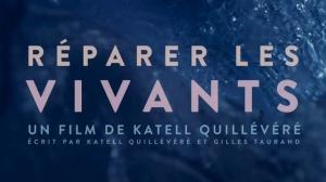 RÉPARER LES VIVANTS : Bande-annonce du film