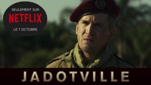 JADOTVILLE : Bande-annonce du film Netflix en VF