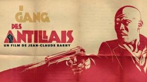 LE GANG DES ANTILLAIS : Bande-annonce Teaser du film