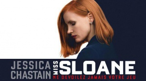 MISS SLOANE : Bande-annonce du film en VOSTF
