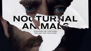 NOCTURAL ANIMALS : Bande-annonce du film en VOSTF