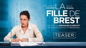 LA FILLE DE BREST : Bande-annonce Teaser du film