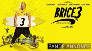 BRICE 3 : Bande-annonce Finale du film