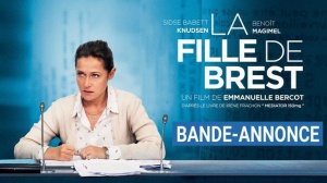 LA FILLE DE BREST : Nouvelle Bande-annonce du film