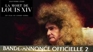 LA MORT DE LOUIS XIV : Nouvelle Bande-annonce du film