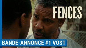 FENCES : Bande-annonce du film en VOSTF