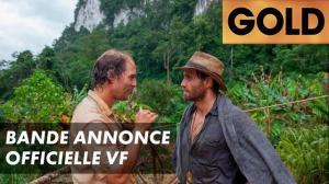 GOLD : Bande-annonce du film en VF