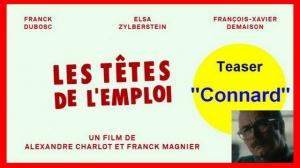 """LES TÊTES DE L'EMPLOI : Bande-annonce Teaser """"Connard"""""""