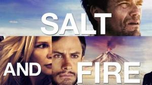 SALT AND FIRE : Bande-annonce du film en VOSTF