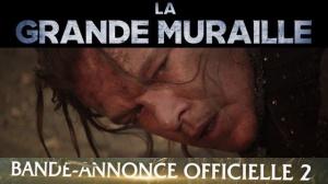 LA GRANDE MURAILLE : Nouvelle Bande-annonce du film en VF
