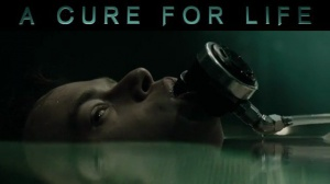 A CURE FOR LIFE : Bande-annonce du film en VOSTF