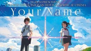 YOUR NAME : Bande-annonce du film en VOSTF
