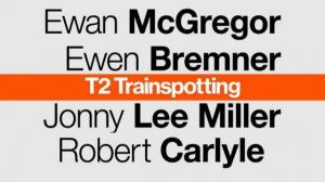 T2 - TRAINSPOTTING : Nouvelle Bande-annonce du film en VOSTF