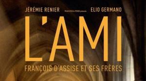 L'AMI - FRANÇOIS D'ASSISE ET SES FRÈRES : Bande-annonce du film