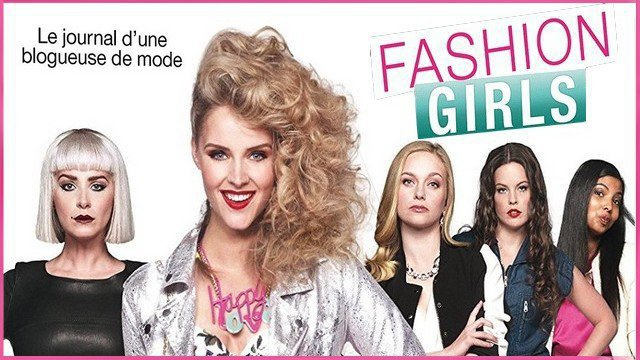 "bande-annonce en vf du film ""fashion girls"" (2017)"