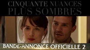 CINQUANTE NUANCES PLUS SOMBRES : Nouvelle Bande-annonce du film en VF