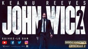 JOHN WICK 2 : Nouvelle Bande-annonce du film en VOSTF