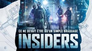 INSIDERS (2017) : Bande-annonce du film en VF