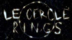LE CERCLE - RINGS : Nouvelle Bande-annonce du film d'horreur en VF