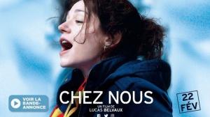 CHEZ NOUS de Lucas Belvaux : Bande-annonce du film