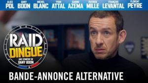 RAID DINGUE de Dany Boon : Bande-annonce alternative du film