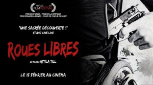 ROUES LIBRES : Bande-annonce du film en VOSTF
