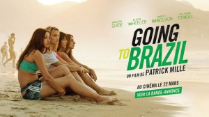 GOING TO BRAZIL : Bande-annonce du film