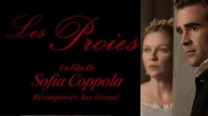 LES PROIES de Sofia Coppola : Bande-annonce du film en VOSTF