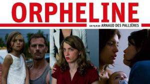 ORPHELINE : Bande-annonce du film