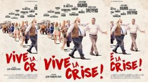 VIVE LA CRISE ! : Bande-annonce du film