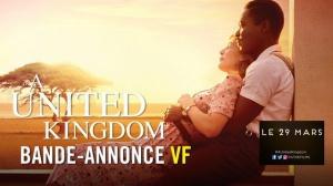A UNITED KINGDOM : Bande-annonce du film en VF