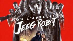 ON L'APPELLE JEEG ROBOT : Bande-annonce du film en VF