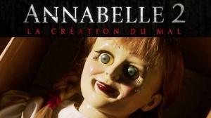ANNABELLE 2 - LA CRÉATION DU MAL : Nouvelle bande-annonce du film en VOSTF