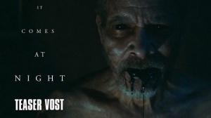 IT COMES AT NIGHT : Bande-annonce du film d'horreur en VOSTF