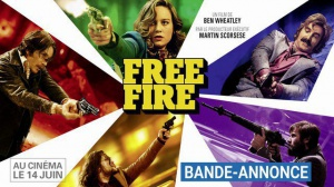 FREE FIRE de Ben Wheatley : Bande-annonce du film en VOSTF