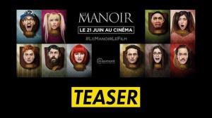LE MANOIR : Bande-annonce Teaser du film