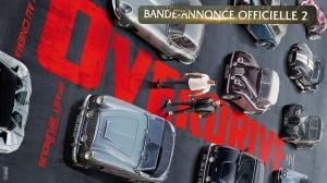 OVERDRIVE : Nouvelle bande-annonce du film en VF
