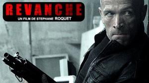 REVANCHE (2017) : Bande-annonce du film de Stéphane Roquet