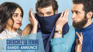 CHERCHEZ LA FEMME : Bande-annonce du film