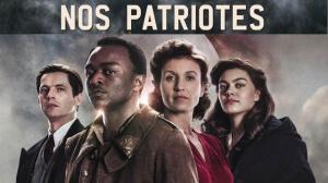 NOS PATRIOTES : Bande-annonce du film