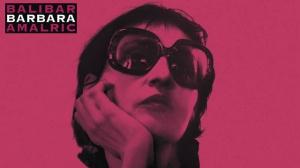 BARBARA (2017) : Bande-annonce du film de Mathieu Amalric